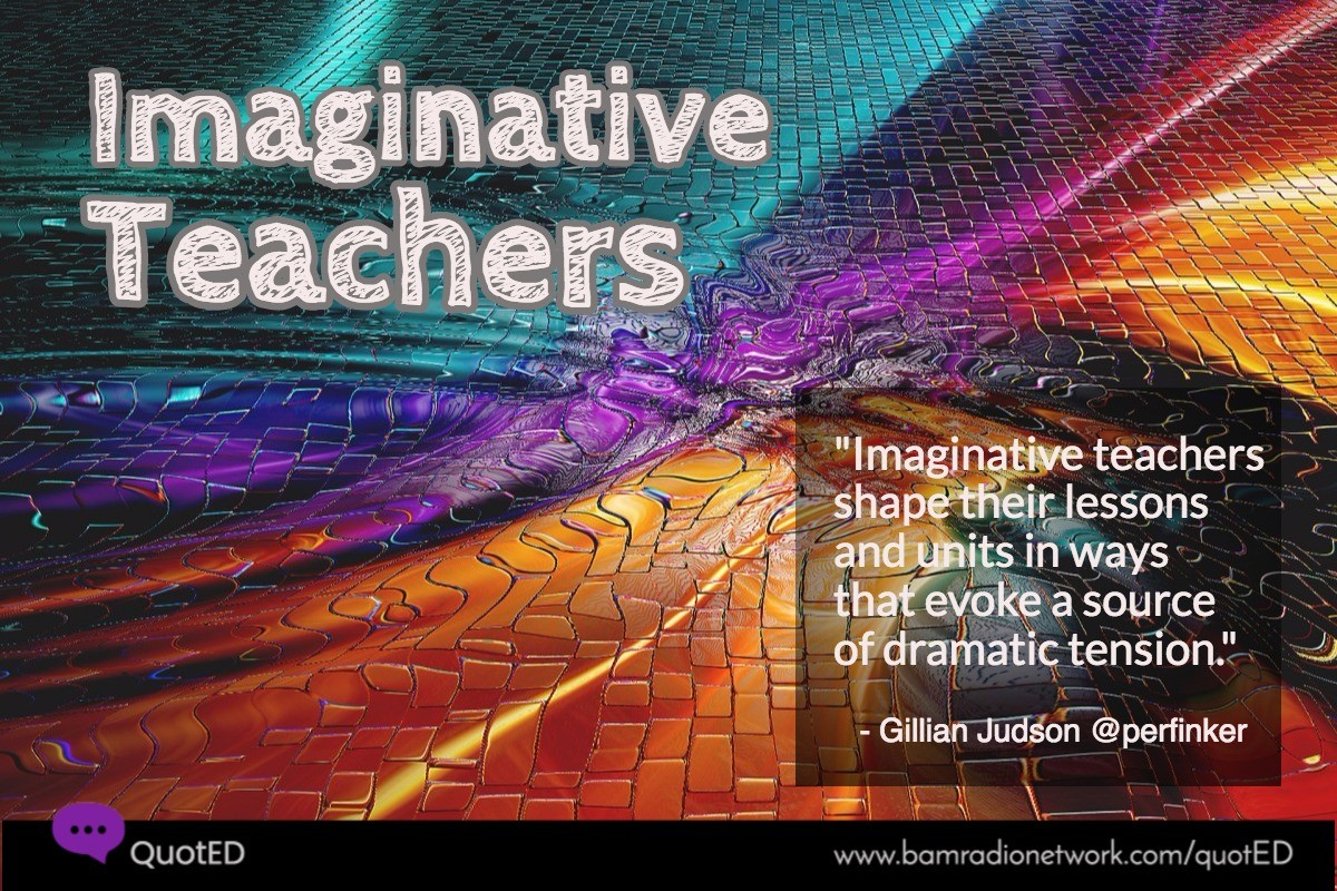 Imaninative Teachers