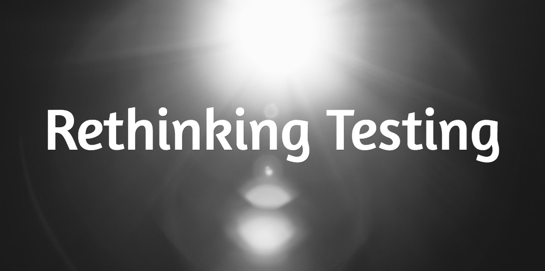 RETHINKTESTING